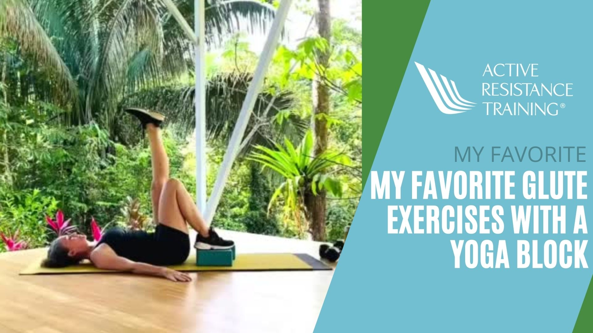 My Favorite Glute Exercises with a Yoga Block